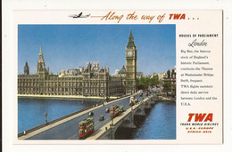 Buvard Publicitaire Along The Way Of TWA.. Houses Of Parliament London Angleterre Royaume Uni - Unclassified