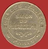 ** JETON  SALON  Du  PHONOGRAPHE  -  PARIS ** - Monetary / Of Necessity