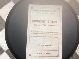 PROGRAMME  CHAMPIONNAT D'EUROPE De Lutte Libre  FÉDÉRATION FRANÇAISE DE LUTTE  Paris - Programs
