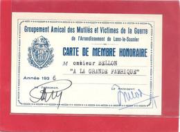 """CARTE DE MEMBRE HONORAIRE """" GROUPEMENT AMICAL DES MUTILES ET VICTIMES DE LA GUERRE DE L'ARRDT DE LONS-LE-SAUNIER """"1936 - Other"""