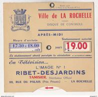 Au Plus Rapide Disque Stationnement La Rochelle Publicité Télévision Tamisier Ribet-Desjardins - Publicidad