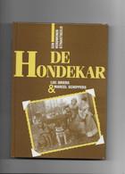 BOEK O1  :BELGIE-HONDENSPAN- DE HONDEKAR-EEN VERDWENEN STRAATBEELD -- 360 GR GEWICHT - Unclassified