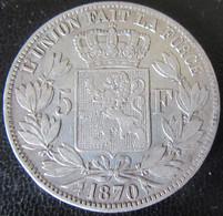 Belgique - Monnaie 5 Francs 1870 Leopold II En Argent - 09. 5 Francs