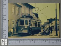 PORTUGAL - O ELETRICO PARA RIO TINTO -  PORTO -   2 SCANS  - (Nº44604) - Porto