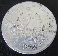 France - Monnaie 5 Francs Semeuse 1962 En Argent - J. 5 Francs