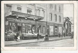 La Seule Maison Vraiement Spécialisée De La Région Bonneterie Chemiserie Ganterie Paul Jacquot 58 Rue Saint Dizier Nancy - Nancy
