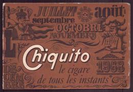 "Calendrier Publicitaire "" Chiquito "" Année 1968 - Small : 1961-70"