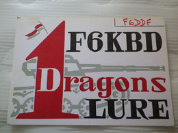 1e DE DRAGONS - CARTE QSL - F6DDF ( SAINT-LIZIER  ARIEGE )  / F6KBD ( LURE 70200 ) 31 1 75 - Radio Amateur