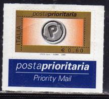 ITALIA REPUBBLICA ITALY REPUBLIC 2005 2006 POSTA  PRIORITARIA PRIORITY MAIL € 0,60 MNH - 2001-10: Mint/hinged