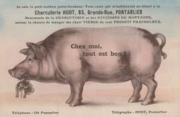 CHARCUTERIE  HUOT.           CHEZ MOI TOUT EST BON             PETIT COCHON PORTE-BONHEUR. - Pontarlier