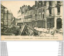 18 BOURGES. Incendie 1928. Immeubles Incendiés  Rue Moyenne - Bourges