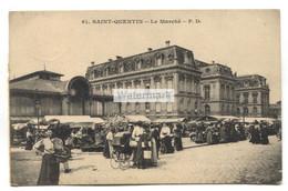Saint-Quentin (02) - Le Marché - Feldpost, écrite 1914 - Saint Quentin