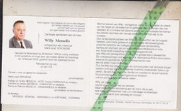 Willy Messelis-Vercaigne, Moorslede 1939, Elverdinge 2006. Rijkswachter O.r. - Décès