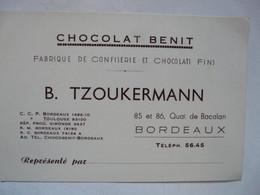 VIEUX PAPIERS - CARTE DE VISITE  : CHOCOLAT BENIT - B. TZOUKERMANN BORDEAUX - Visiting Cards