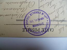 Ecrite De MARSEILLE  -  Cours Belzunce  - Beau Cachet HOPITAL BENEVOLE N° 14 Bis  -  établissement CHAPUIS - - WW I