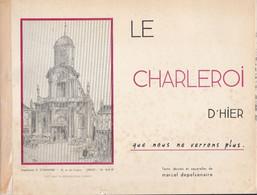 CHARLEROI.  CHARLEROI D'HIER - Charleroi