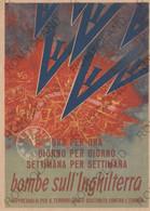 """CARTOLINA  BOMBE SULL""""INGHILTERRA,REPRESAGLIA PER IL TERRORE AEREO SCATENATO CONTRO L""""EUROPA,NON VIAGGIATA - Unclassified"""