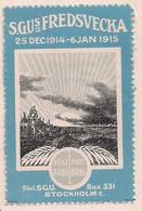 WW1 ERA SWEDEN - Poster Stamp - CINDERELLA - VIGNETTE- Peace Week 1915  25 DEC1914 - 6 JAN 1915 - Erinnophilie