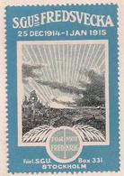 WW1 ERA SWEDEN - Poster Stamp - CINDERELLA - VIGNETTE- Peace Week 1915  25 DEC1914 - 1 JAN 1915 - Erinnophilie