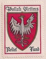 WW1 ERA CINDERELLA - VIGNETTE- Poland  Polish Victims Relief Fund - Erinnophilie