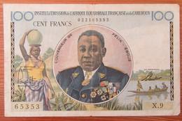 Afrique Equatoriale Française Et Cameroun - Billet 100 Francs Non-daté - X.9 - Cameroun