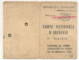 Carte Nationale D'Identité émise En ALGERIE (Consulat De France à DJIDJELLI) / DISPENSE Du Timbre Circulaire 26 Nov 1962 - Revenue Stamps