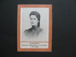 Vignette  Label Stamp Vignetta  Aufkleber   Elisabeth Kaiserin V. Osterreich 1837 - 1898 - Femmes Célèbres