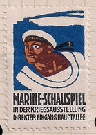 WW1 ERA CINDERELLA - VIGNETTE-  GERMANY / AUSTRIA MARINE PLAY IN THE WAR EXHIBITION - Erinnophilie