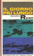 LB201 - CORNELIUS RYAN : IL GIORNO PIU' LUNGO - Storia