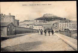 Italia - Circa 1900 - Cartolina Postale - Napoli - Strada Del Molo E Castel S. Elmo - A1RR2 - Napoli
