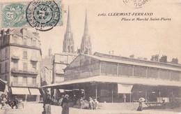Clermont Ferrand Place Et Marché Saint Pierre - Clermont Ferrand