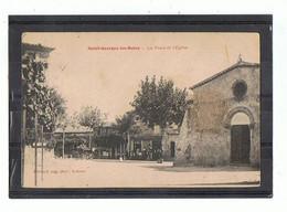 07 - SAINT GEORGES Les BAINS - Place Et église - 820 - Otros Municipios