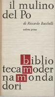 LB135 - RICCARDO BACCHELLI : IL MULINO DEL PO (3 VOLUMI) - Storia