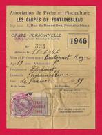 """Carte De L'Association De Pêche """"Les Carpes De Fontainebleau"""" En Seine Et Marne Datée De 1946 - Non Classés"""