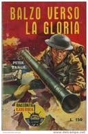 """45314 - PETER BAILLIE """"BALZO VERSO LA GLORIA"""" - Azione E Avventura"""