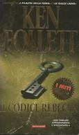 LB119 - KEN FOLLETT : IL CODICE REBECCA - Grandi Autori