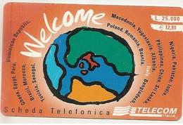 Scheda Telefonica WELCOME PHONE CARD, 25.000 Lire, Scadenza 31.12.2001, PUBLICENTER, Tiratura 300.000 Usata - Unclassified