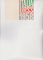 TESSERA ;   ITALIA  -  URSS.  1958 - Documents Historiques