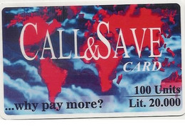 Scheda INTERNAZIONALE Call & Save Card, 100 Units Lit. 20.000, Usata - Unclassified