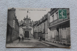 Cpa 1911, La Flèche, Rue Henri IV Et Porte Du Prytanée, Sarthe 72 - La Fleche