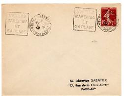 CHARENTE Mme - Dépt N° 17 = MARENNES 1929 = FLAMME DAGUIN ' VISITEZ / SA PLAGE ' - Oblitérations Mécaniques (Autres)