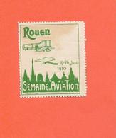 Erinnophilie Vignette ROUEN 19 / 26 Juin 1910 Semaine D'Aviation Verte  2scans...G - Aviación