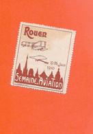 Erinnophilie Vignette ROUEN 19 / 26 Juin 1910 Semaine D'Aviation Brique  2scans...G - Aviación