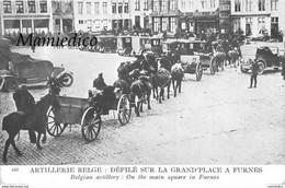 MILITARIA  Artillerie Belge Défilé Sur La Grand'Place à FURNES Excellent état. 2 SCANS - Guerre 1914-18