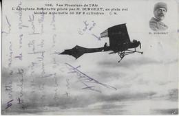LES PIONNIERS  DE L'AIR :L'Aéroplane Antoinette Piloté Par  M Burgeat En Plein Vol - ....-1914: Precursori