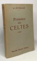 Présence Des Celtes - Historia
