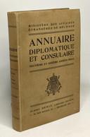 Annuaire Diplomatique Et Consulaire Neuvième Et Dixième Années 1913-1914 - Ministère Des Affaires étrangères De Belgique - Politique