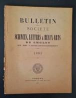 CHOLET 1893 Bulletin De La Société Des Sciences Lettres Et Beaux Arts. Notamment étude Sur Cahiers De Doléances En M L - Riviste - Ante 1900
