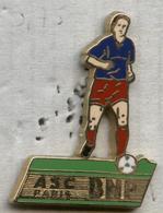 Pin's Banque BNP ASC Paris Football (Ballard) - Banche