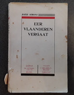 Eer Vlaanderen Vergaat Door Jozef Simons, 1941, Brussel, 224 Blz. - Other